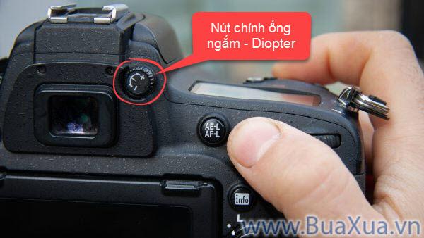 Nút chỉnh ống ngắm - Diopter trên máy ảnh số